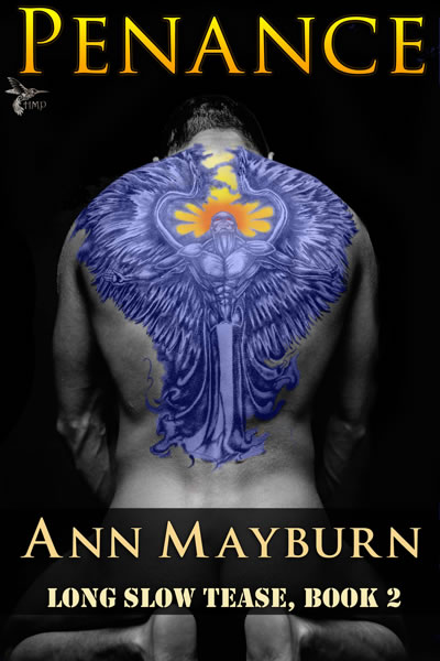 Penance by Ann Mayburn Long Slow Tease Book 2 FemDom Military BDSM Romance Domme Dominatrix Alpha Male submissive PTSD Military Romance